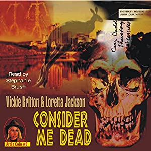 Consider Me Dead Audiobook