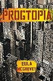 Progtopia: (Book 1 of The Progtopia Trilogy)