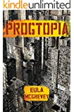 Progtopia: Book 1 of The Progtopia Trilogy