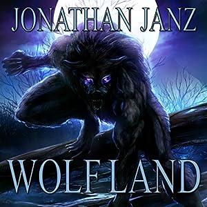 Wolf Land Audiobook
