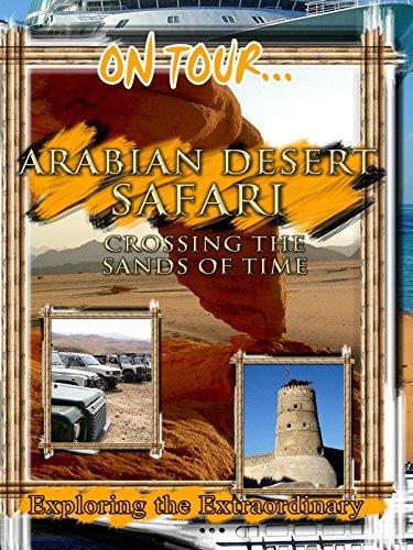 On Tour... ARABIAN DESERT SAFARI