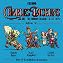 Charles Dickens: The BBC Radio Drama Collection: Volume Two: Barnaby Rudge, Martin Chuzzlewit & Dombey and Son Radio/TV Program Auteur(s) : Charles Dickens Narrateur(s) : Alex Jennings, Robert Glenister, Simon Cadell
