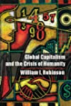 Global Capitalism and the Crisis of H...