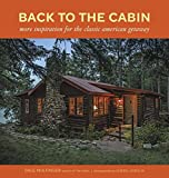 Back to the Cabin: More Inspiration for the Classic American Getaway