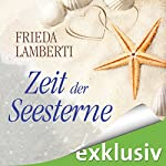 Zeit der Seesterne (Seesterne 1) | Frieda Lamberti