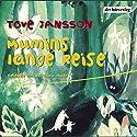 Mumins lange Reise Hörbuch von Tove Jansson Gesprochen von: Barbara Auer