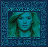 Greatest Hits-Chapter One Kelly Clarkson