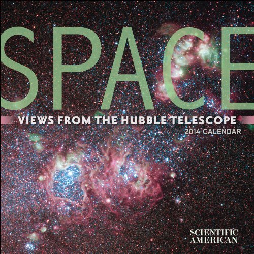 Space 2014 Calendar: Views From The Hubble Telescope