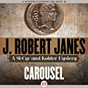 Carousel Audiobook by J. Robert Janes Narrated by Jean Brassard