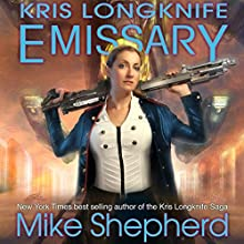 Emissary: Kris Longknife, Book 15 Audiobook by Mike Shepherd Narrated by Dina Pearlman