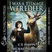 I Was a Teenage Weredeer: Bright Falls Mysteries Series, Book 1   [C. T. Phipps, Michael Suttkus]