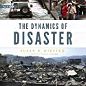 The Dynamics of Disaster (       UNABRIDGED) by Susan W. Kieffer Narrated by Heather Henderson