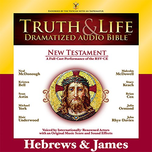 Truth and Life Dramatized Audio Bible New Testament: Hebrews and James