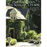 Chris Madden The Soul of a House: Decorating with Warmth, Style, and Comfort ~ Chris Casson Madden