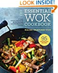 The Essential Wok Cookbook: A Simple...