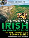 Speaking Irish: Take Your Language Sk...