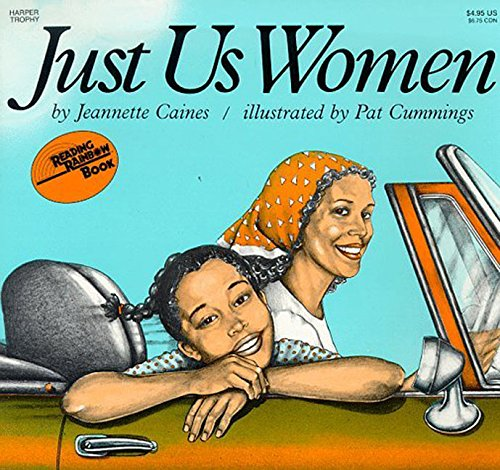 Just Us Women (Reading Rainbow Books) PDF