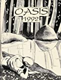 img - for Oasis Literary Magazine (Fall 1992) Portrait of David Wurmstein; Texas Digest; A Terribly Respectable Occupation; Anna Kate; Lake Mesquite; Photograph of a Lady, Circa 1800; An Argument Against Protectionism; Permian Basin Blues; and many more (Volume III) book / textbook / text book