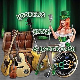 Hookers, Hooch & Haberdash [Explicit]