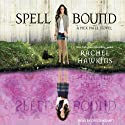 Spell Bound: Hex Hall Series, Book 3