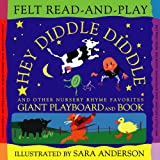 Hey Diddle Diddle and Other Nursery Rhyme Favorites: Handprint Books (Felt Read-and-Play)