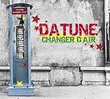 Songtexte von Datune - Changer d'air