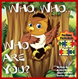 "Childrens Ebook: ""Who, Who, Who Are You?"" (Childrens Book Collection - Life Lessons Inspired By Children In Kids Books)"