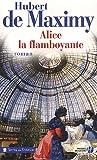 Alice la flamboyante : Roman