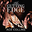 The Cutting Edge Audiobook by Ace Collins Narrated by Patricia Rodriguez