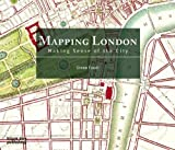 img - for Mapping London: Making Sense of the City by Foxell, Simon (2007) Hardcover book / textbook / text book