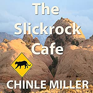 The Slickrock Cafe Audiobook