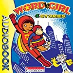 The Adventures of Word Girl Collection: Four Stories | Annie Auerbach