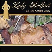Der panische Maler (Lady Bedfort 46) | John Beckmann, Michael Eickhorst, Dennis Rohling