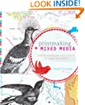 PRINTMAKING + MIXED MEDIA