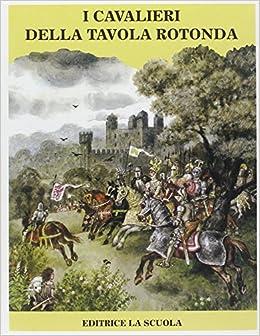 I cavalieri della tavola rotonda 9788835090441 amazon - Numero cavalieri tavola rotonda ...