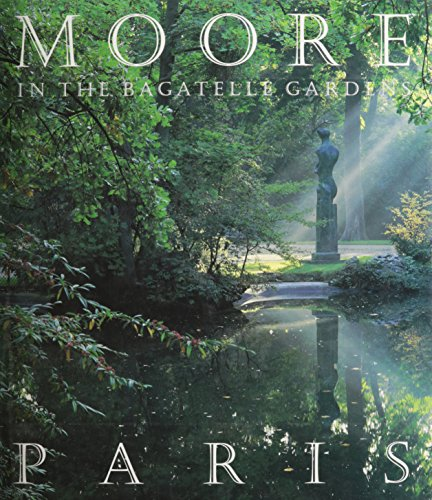 Moore in the Bagatelle Gardens, Paris PDF