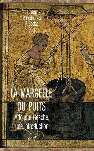 La margelle du puits : Adolphe Gesché, une introduction