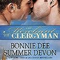 The Merchant and the Clergyman Hörbuch von Bonnie Dee, Summer Devon Gesprochen von: Noah Michael Levine