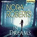 In Dreams (       UNABRIDGED) by Nora Roberts Narrated by Justine Eyre