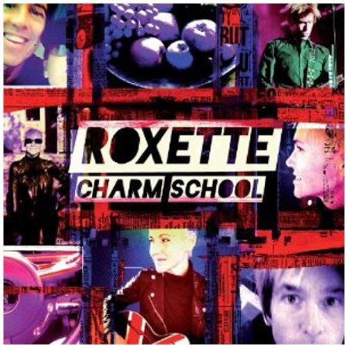 Roxette - Charm School (Bonus Live Disc) - Zortam Music