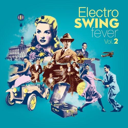 VA – Electro Swing Fever (4CD) (2013) [FLAC]