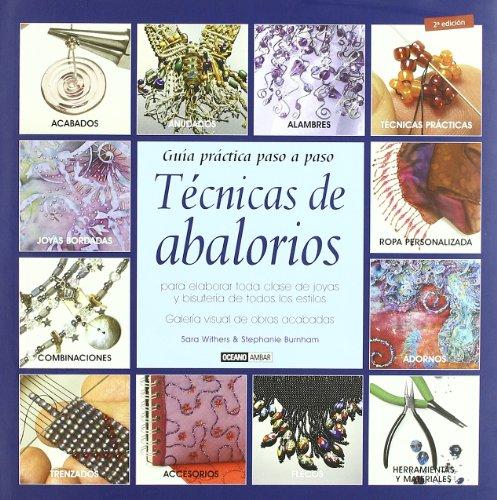 Técnicas de abalorios: Para elaborar toda clase de joyas y bisutería de todos los estilos (Tiempo Libre)