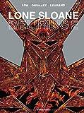 Lone Sloane, Tome 2 : Delirius 2