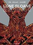 LONE SLOANE : D�LIRIUS 2
