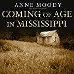 Coming of Age in Mississippi | Anne Moody