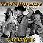 Westward Hoes - Part I: Railed on the Oregon Trail | Chera Zade