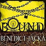 Bound: An Alex Verus Novel | Benedict Jacka
