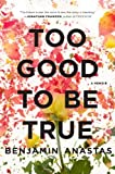 Too Good to Be True: A Memoir