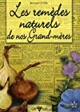 echange, troc Bertrand Cluzel - Les remèdes naturels de nos grand-mères