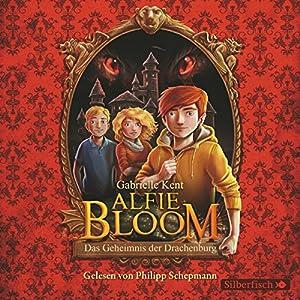 Alfie Bloom und das Geheimnis der Drachenburg Hörbuch